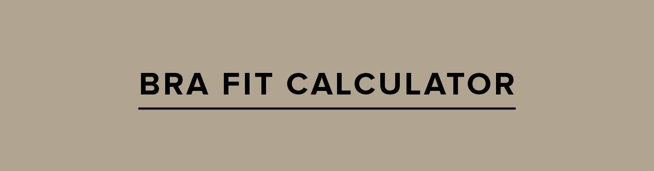Bra Fit Calculator