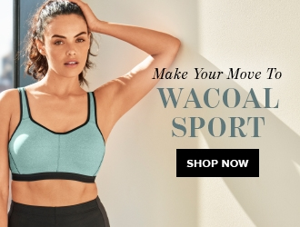 make your move to Wacoal sport; shop now