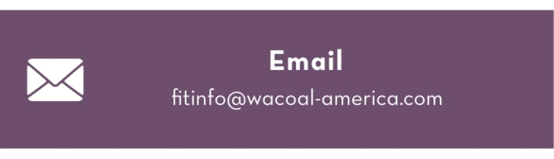 Email: fitinfo@wacoal-america.com
